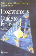 Programmer's Guide to Fortran 90 by Jeanne C. Adams, Walter S. Brainerd and...