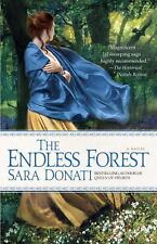 Wilderness: The Endless Forest Bk. 6 by Sara Donati (2011, Paperback)