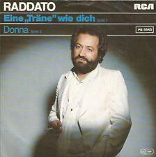 """Raddato - Eine """"Träne"""" Wie Dich / Donna (Vinyl-Single 1979) !!!"""