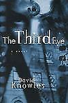 The Third Eye: A Novel, David Knowles, Excellent Book