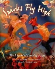 Sparks Fly High: The Legend of Dancing Point-ExLibrary