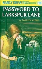 The Password to Larkspur Lane Nancy Drew, Book 10
