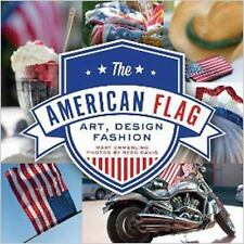 The American Flag: Art, Design, Fashion, Emmerling, Mary