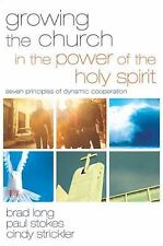 Growing the Church in the Power of the Holy Spirit: Seven Principles of Dynamic