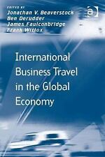 Transport and Mobility: International Business Travel in the Global Economy...