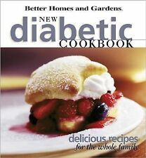 New Diabetic Cookbook: Delicious recipes for the whole family (Better Homes & Ga