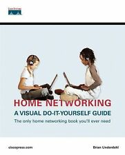 Home Networking : A Visual Do It Yourself Guide by Brian Underdahl (2004, Other)