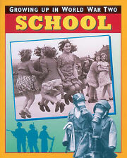 C BURCH School (Growing Up In World War Two) Book