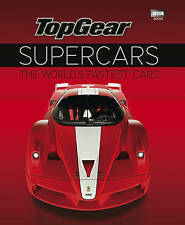 Top Gear Supercars: The World's Fastest Cars by Ebury Publishing (Hardback, 2010