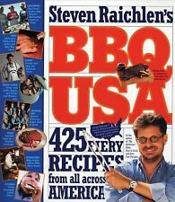 BBQ USA 425 Fiery Recipes from All Across America Steven Raichlen HB Cookbook