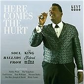 Here Comes The Hurt: Soul Ballads From King, Federal & DeLuxe (CDKEND 383)