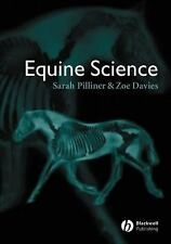 Equine Science by Sarah Pilliner and Zoe Davies (2004, Paperback, Revised)