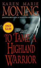 To Tame a Highland Warrior (The Highlander Series, Book 2)