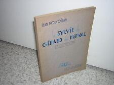 1933. Sylvie de Gérard de Nerval.Boucoiran.envoi autographe.1/500 alfa.Coussens