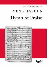 Mendelssohn Hymn Of Praise Novello Sing Vocal Choral Voice Music Book
