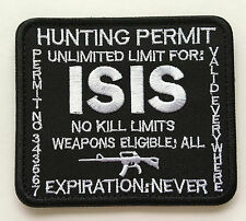 ISIS HUNTING PERMIT ARMY USA MILITARY TACTICAL  VELCRO MORALE BADGE PATCH sk 434
