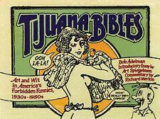Tijuana Bibles: Art and Wit in America's Forbidden Funnies, 1930s-1950s, Adelman