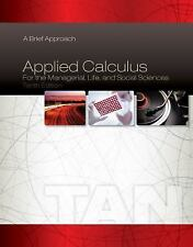 Applied Calculus for the Managerial, Life, and Social Sciences : A Brief...