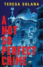 A Not So Perfect Crime (The Borja and Eduard Barcelona Series)-ExLibrary