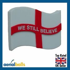 REDUCED...99p! England We Still Believe Flag Car Aerial Ball Topper