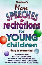 Abingdon's More Speeches &  Recitations for Young Children Phillips, Dixie Pape
