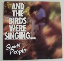 """SWEET PEOPLE """"And the birds were singin""""  SP 7"""" 45T.   FRANCE 1980.  EXCELLENT"""