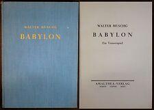 W. Muschg Babylon Ein Trauerspiel 1926 Erstausgabe Tragödie Literatur rara xz