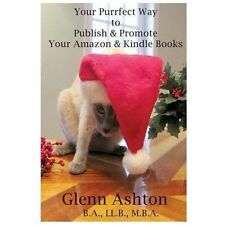 Your Purrfect Way to Publish & Promote Your Amazon & Kindle Books, Ashton, Mr Gl