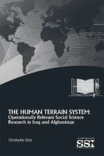 The Human Terrian System: Operational Relevant Social Science Research in Iraq a