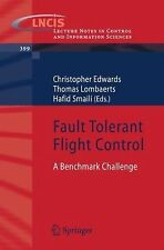 Fault Tolerant Flight Control : A Benchmark Challenge 399 (2010, Mixed Media)
