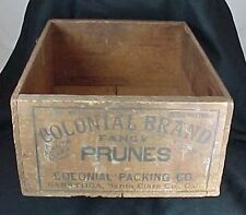 Colonial Brand Fancy Prunes Wood Box Colonial Packing Saratoga Santa Clara Cal
