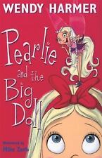 NEW - Pearlie and the Big Doll by Harmer, Wendy