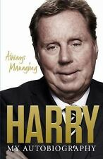 Always Managing: My Autobiography, Redknapp, Harry, New Books