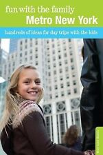Fun with the Family Metro New York: Hundreds of Ideas for Day Trips wi-ExLibrary