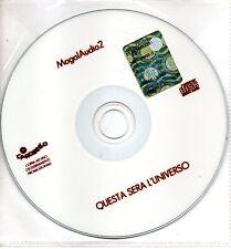 Mogol Audio 2 Questa Sera L'Universo Cd singolo Promo (CDR)  VG+ One Track