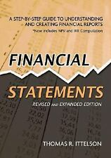 Financial Statements: A Step-by-Step Guide to Understanding and Creating Finan..