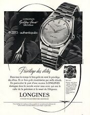 PUBLICITE LONGINES MONTRE GOLDEN ARROW DE LUXE PRIVILE DES ELITES DE 1958 AD PUB