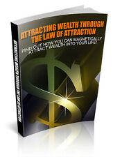 Attracting Wealth Through The Law Of Attraction + 10 Free eBooks ( PDF )