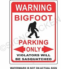 BIG FOOT PARKING, funny sign, big foot sasquatch, yedi, man cave signs, decor