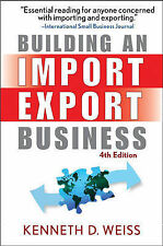 Building an Import/export Business by Kenneth D. Weiss (Paperback, 2007)
