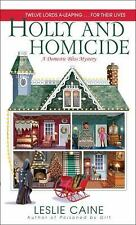 Holly and Homicide: A Domestic Bliss Mystery (Domestic Bliss Mysteries) Caine,