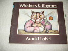 Kids paperback:Whiskers & Rhymes-Arnold Lobel nursery rhymes+picts of cats-fun!
