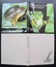 Batraciens et Reptiles de chez nous. Editions Mondo. Suisse