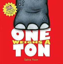 One Weighs a Ton by Yoon, Salina, Good Book