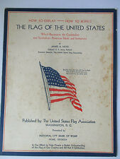 THE FLAG OF THE UNITED STATES: HOW TO DISPLAY & RESPECT BOOKLET -1935