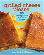 NEW Grilled Cheese, Please by Laura Werlin Hardcover Book (English)