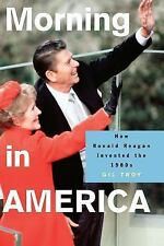 Politics and Society in Modern America: Morning in America : How Ronald...
