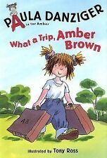 What a Trip, Amber Brown (A is for Amber; Easy-To-Read)