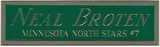 NEAL BROTEN NORTH STARS NAMEPLATE AUTOGRAPHED SIGNED HOCKEY STICK JERSEY PUCK