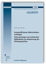 NORBERT SACK - ENERGIEEFFIZIENTES MEHRSCHEIBEN-ISOLIERGLAS. UNTERSUCHUNGEN VON